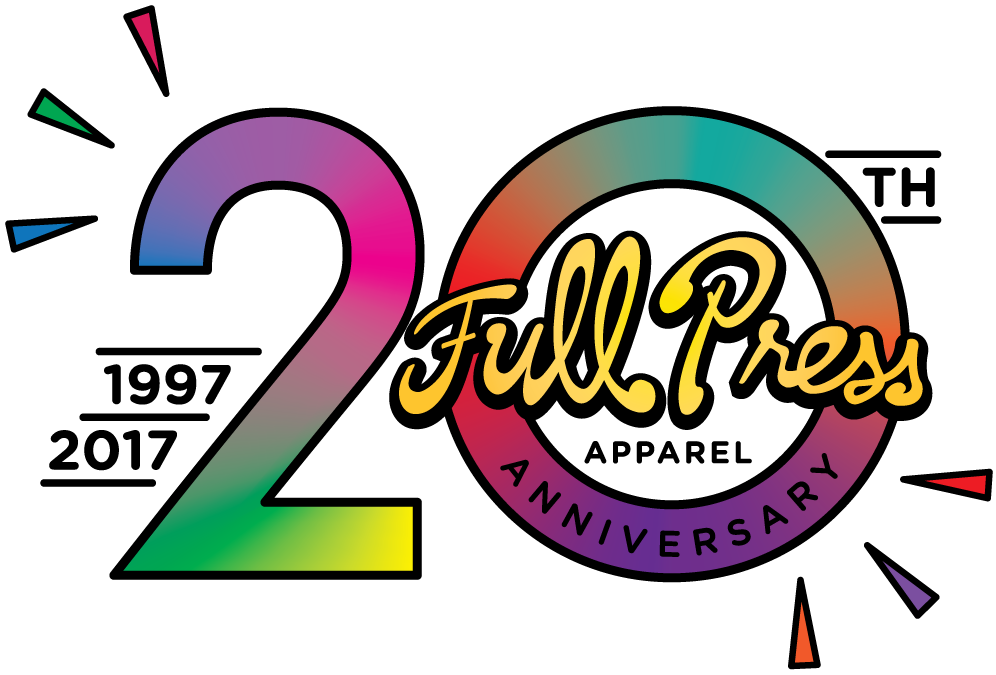 FullPress Apparel 20th Anniversary
